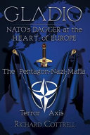 Ebook Gladio, Nato's Dagger at the Heart of Europe Epub Richard Cottrell Apps Read Mobile