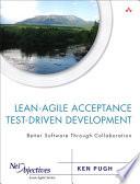 Lean Agile Acceptance Test Driven Development