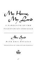 My Home, My Land: A Narrative of the Palestinian Struggle