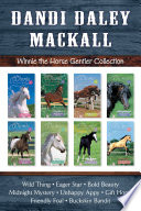 The Winnie The Horse Gentler Collection