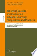 Achieving Success And Innovation In Global Sourcing Perspectives And Practices