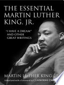 The Essential Martin Luther King  Jr