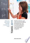 TIMSS 2011 Mathematische und naturwissenschaftliche Kompetenzen von Grundschulkindern in Deutschland im internationalen Vergleich