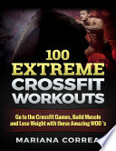 100 Extreme Crossfit Workouts