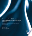 Construction of Chinese Nationalism in the Early 21st Century
