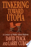 Tinkering toward Utopia