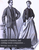 Gazette Of Fashion And Cutting Room Companion Afterw Minister S Gazette Of Fashion