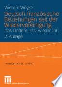 Deutsch franz  sische Beziehungen seit der Wiedervereinigung