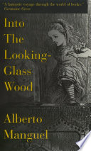 Into The Looking-Glass Wood