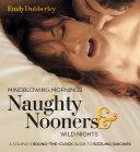 Mindblowing Mornings, Naughty Nooners & Wild Nights Card Deck