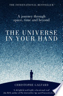 The Universe in Your Hand A Real Practical Book About The