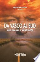 Da Vasco al Sud