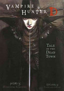 Vampire Hunter D Volume 4  Tale of the Dead Town