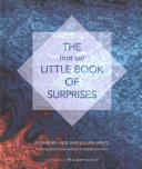 The  not So  Little Book of Surprises