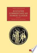 Eustathii Commentarii ad Homeri Iliadem