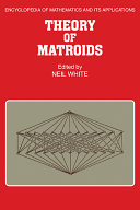 Theory of Matroids