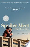 Spoiler Alert  The Hero Dies