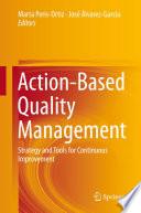 Action Based Quality Management