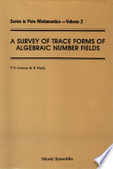 A Survey of Trace Forms of Algebraic Number Fields
