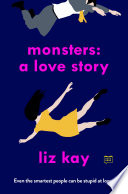 Monsters  A Love Story