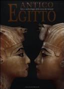 Antico Egitto  Arte e archeologia della terra dei faraoni