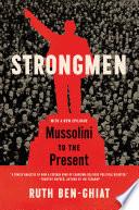 Book Strongmen  Mussolini to the Present