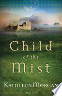Child of the Mist  These Highland Hills Book  1