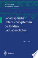Sonographische Untersuchungstechnik bei Kindern und Jugendlichen