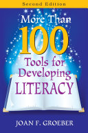 More Than 100 Tools for Developing Literacy Practical Tools For Sharpening Students Reading Comprehension