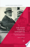 The State Visits of Edward VII