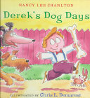 Derek's Dog Days He Starts School And Finds