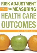 Risk Adjustment for Measuring Health Care Outcomes