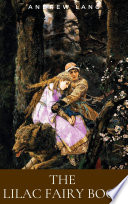 The Lilac Fairy Book Book PDF