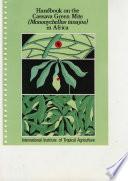 Handbook on the Cassava Green Mite (Mononychellus Tanajoa) in Africa