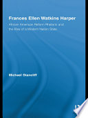 Frances Ellen Watkins Harper Frances Ellen Watkins Harper Wrote And Spoke