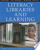 Literacy  Libraries and Learning