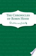 The Chronicles of Robin Hood