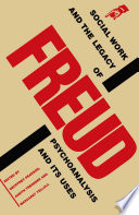 Social Work and the Legacy of Freud