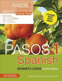 Pasos 1  Fourth Edition   Spanish Beginner s Course