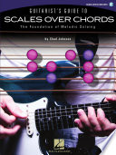 Guitarist s Guide to Scales Over Chords
