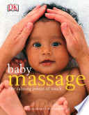 Baby Massage  The Calming Power of Touch