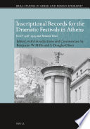 Inscriptional Records for the Dramatic Festivals in Athens Book PDF