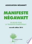 Manifeste Negawatt : énergétique durable réalisaient le