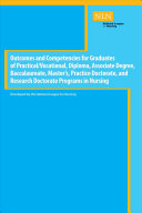 Outcomes and Competencies for Graduates of Practical Vocational  Diploma  Baccalaureate  Master s Practice Doctorate  and Research Doctorate Programs in Nursing