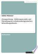 Zwangsstörung - Erklärungsmodelle und Darstellung des verhaltenstherapeutischen Behandlungsablaufes