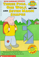 Three Pigs  One Wolf  and Seven Magic Shapes