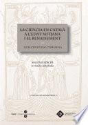 La ci  ncia en catal   a l Edat Mitjana i el Renaixement