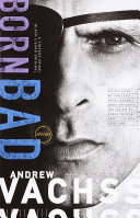 Born Bad Their Unflinching Exploration Of Evil Comes A Brilliant