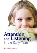 Attention and Listening in the Early Years