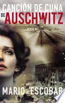 Canci  n de cuna de Auschwitz